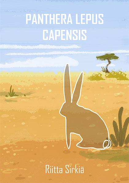 RiitaSirkiä Pantera Lepus Capensis (2016)_netkansi